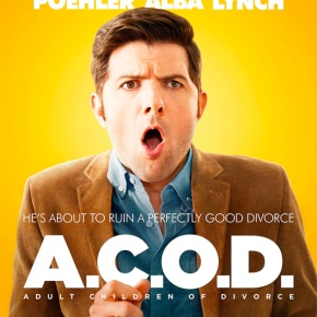 THE TRAILER HAS DROPPED: 'A.C.O.D.'