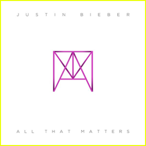 "Justin Bieber Releases ""All That Matters"""