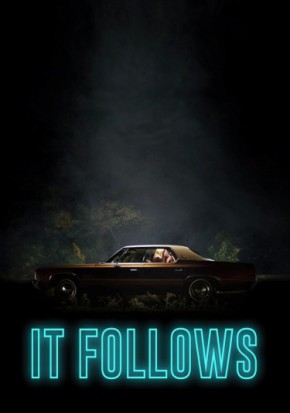 "The Chills from ""It Follows"" Will Follow You Home: A Review"