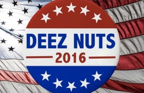 Deez Nuts Is Allegedly In Search of a VP Candidate